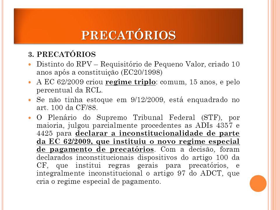 PRECATÓRIOSPRECATÓRIOS 3.