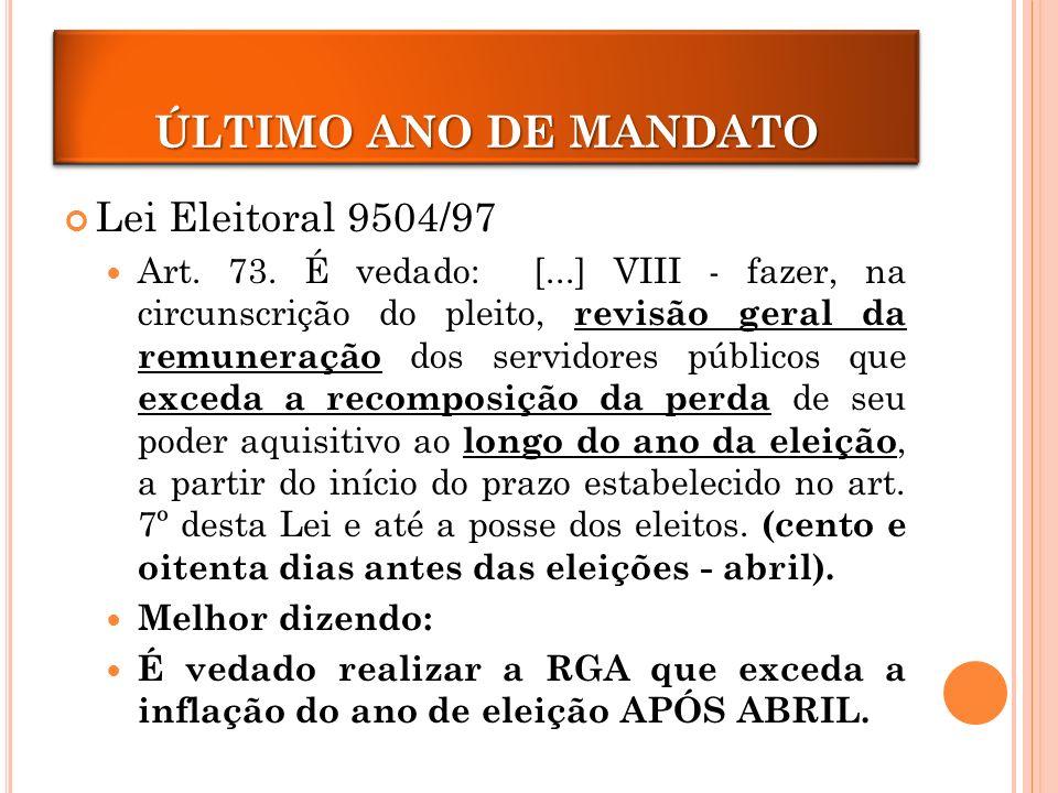 Lei Eleitoral 9504/97 Art.73.