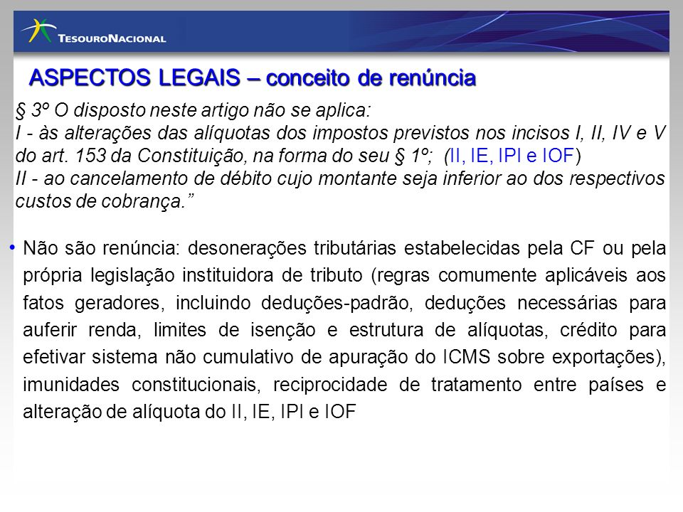 § 3º O disposto neste artigo não se aplica: I - às alterações das alíquotas dos impostos previstos nos incisos I, II, IV e V do art. 153 da Constituiç