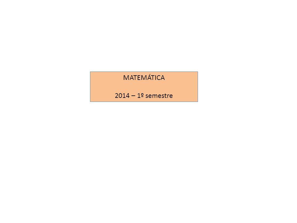 MATEMÁTICA 2014 – 1º semestre