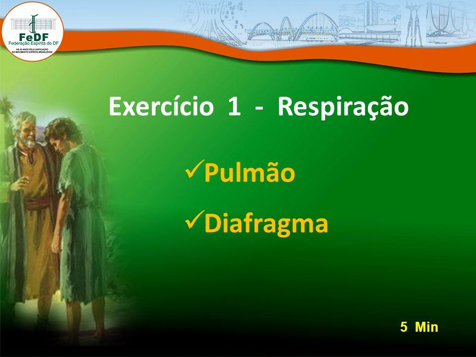 Exercício 1 - Respiração Pulmão Diafragma 5 Min