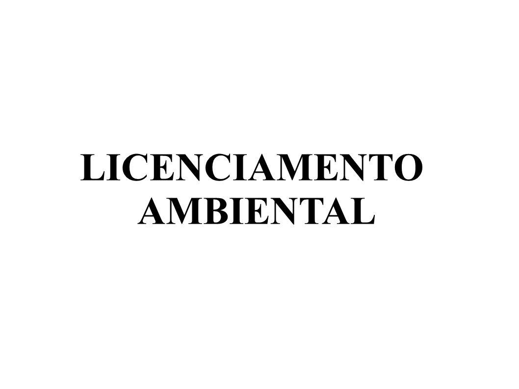 LICENÇA PRÉVIA (LP) Atesta a viabilidade ambiental do empreendimento, aprova sua localização e concepção e define as medidas mitigadoras e compensatórias dos impactos negativos do projeto.