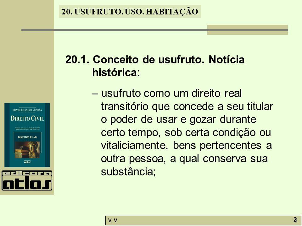 20.USUFRUTO. USO. HABITAÇÃO V. V 13 20.7.