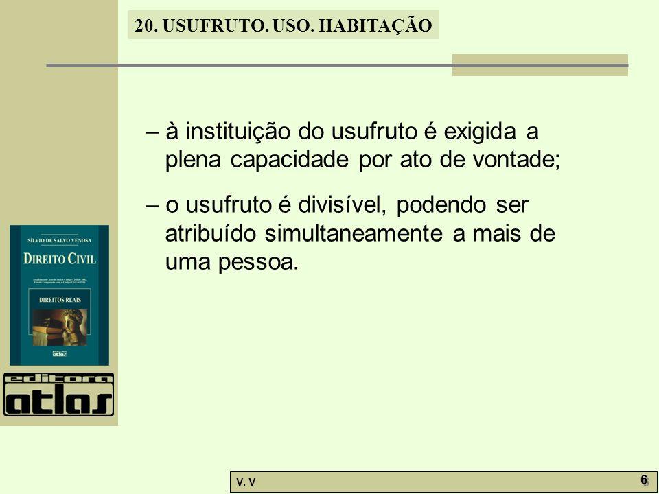 20.USUFRUTO. USO. HABITAÇÃO V. V 17 20.11.