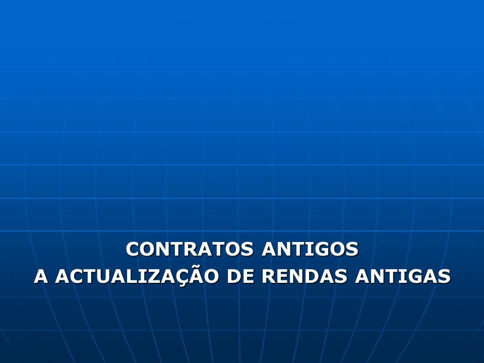 CONTRATOS ANTIGOS A ACTUALIZAÇÃO DE RENDAS ANTIGAS