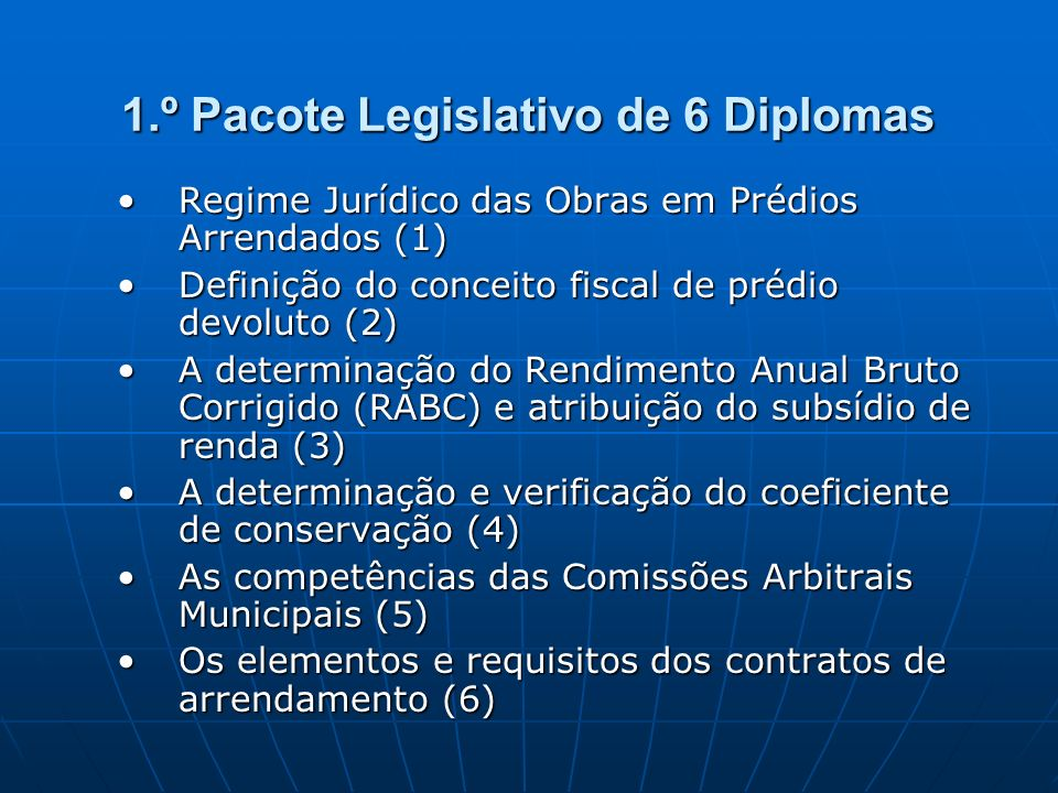 1.º Pacote Legislativo de 6 Diplomas Regime Jurídico das Obras em Prédios Arrendados (1)Regime Jurídico das Obras em Prédios Arrendados (1) Definição