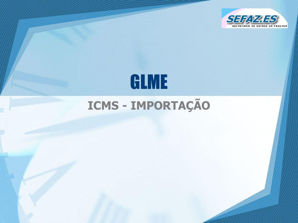GLME ICMS - IMPORTAÇÃO