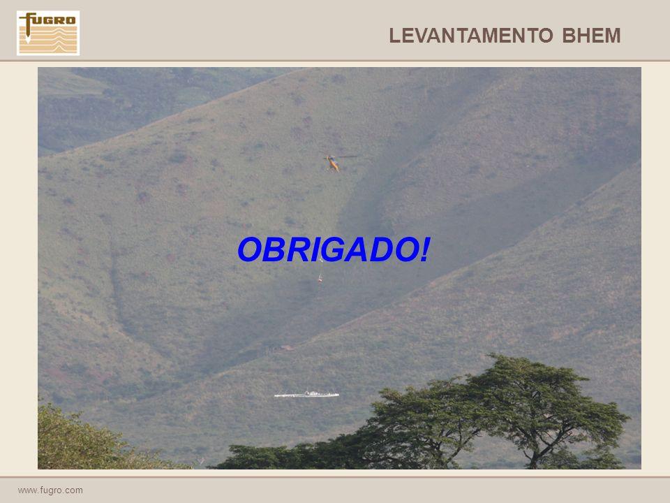 www.fugro.com OBRIGADO! LEVANTAMENTO BHEM
