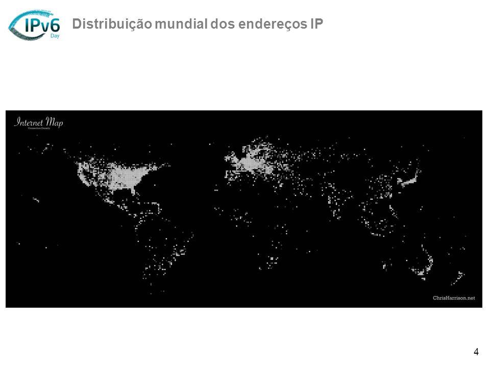 4 Distribuição mundial dos endereços IP