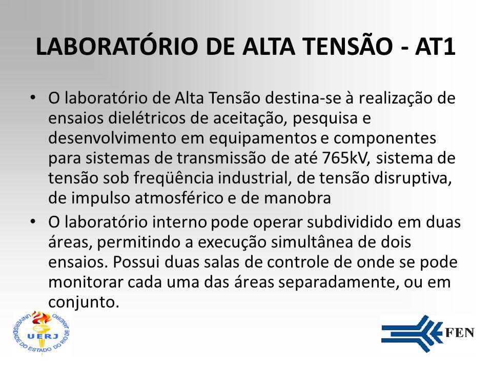 LABORATÓRIO DE ALTA CORRENTE - AP 1 O laboratório atua na melhoria da qualidade, no desempenho e na segurança de equipamentos elétricos de alta, média