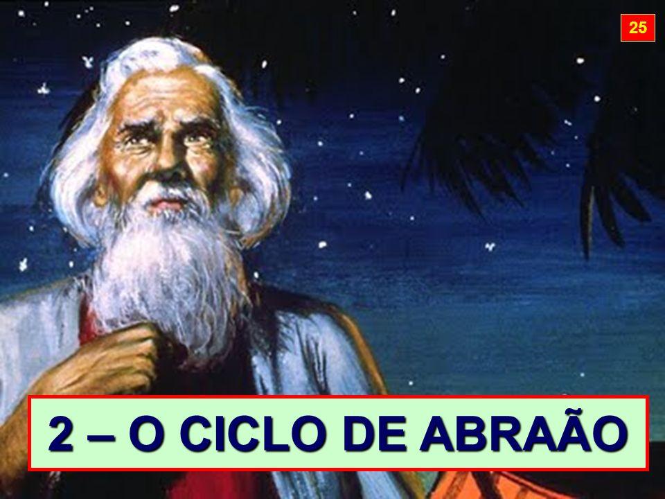 2 – O CICLO DE ABRAÃO 25
