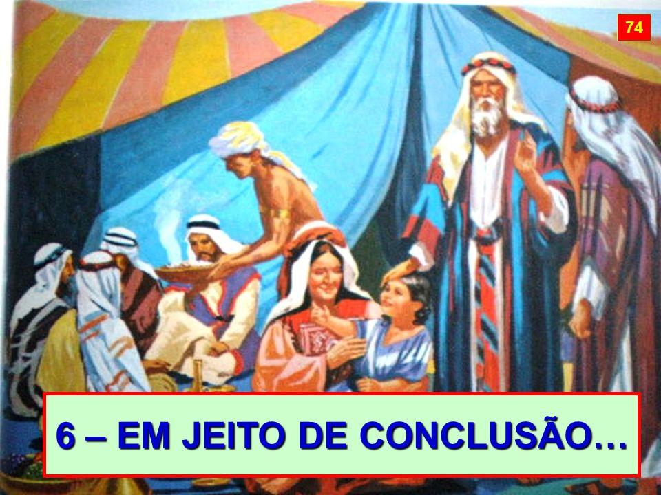 6 – EM JEITO DE CONCLUSÃO… 74
