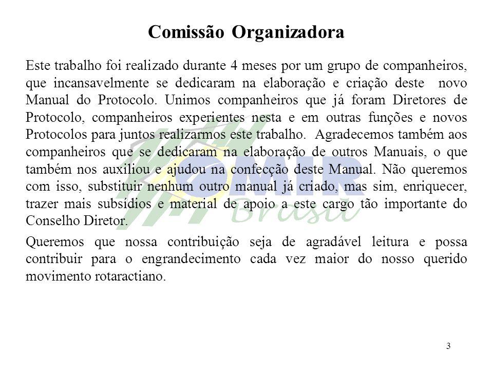 3 Comissão Organizadora Este trabalho foi realizado durante 4 meses por um grupo de companheiros, que incansavelmente se dedicaram na elaboração e cri