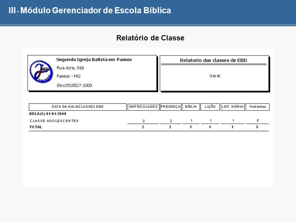 III - Módulo Gerenciador de Escola Bíblica Relatório de Classe