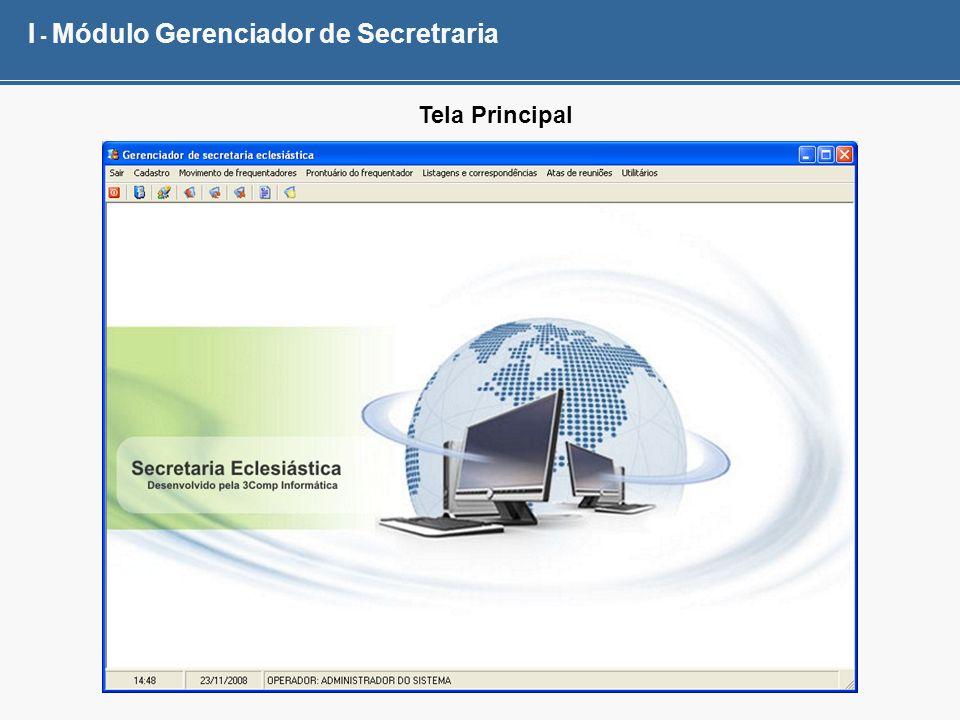 I - Módulo Gerenciador de Secretraria Tela Principal
