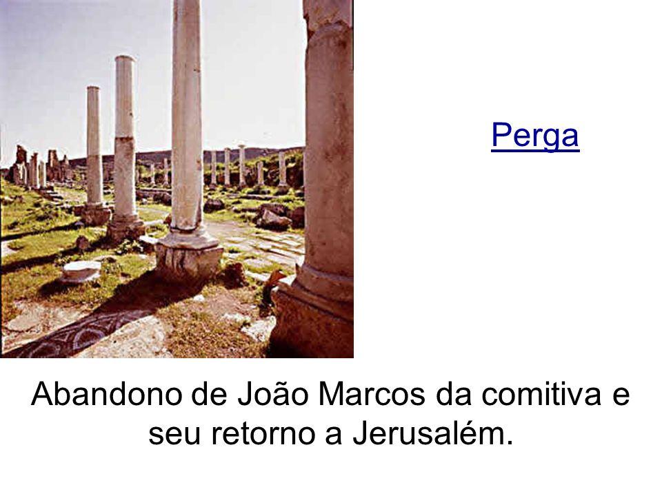 Perga Abandono de João Marcos da comitiva e seu retorno a Jerusalém.