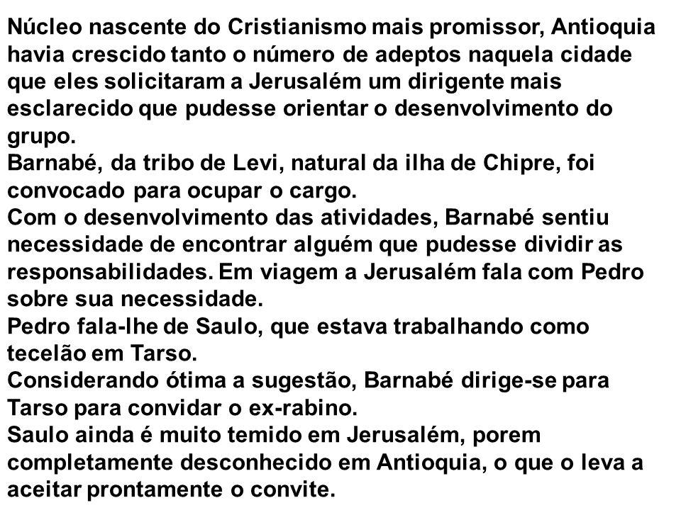 Núcleo nascente do Cristianismo mais promissor, Antioquia havia crescido tanto o número de adeptos naquela cidade que eles solicitaram a Jerusalém um