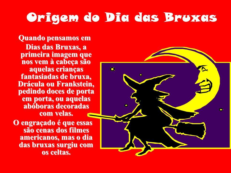 Mas que celebração é essa.O Halloween é uma celebração anual muito comum em vários países.
