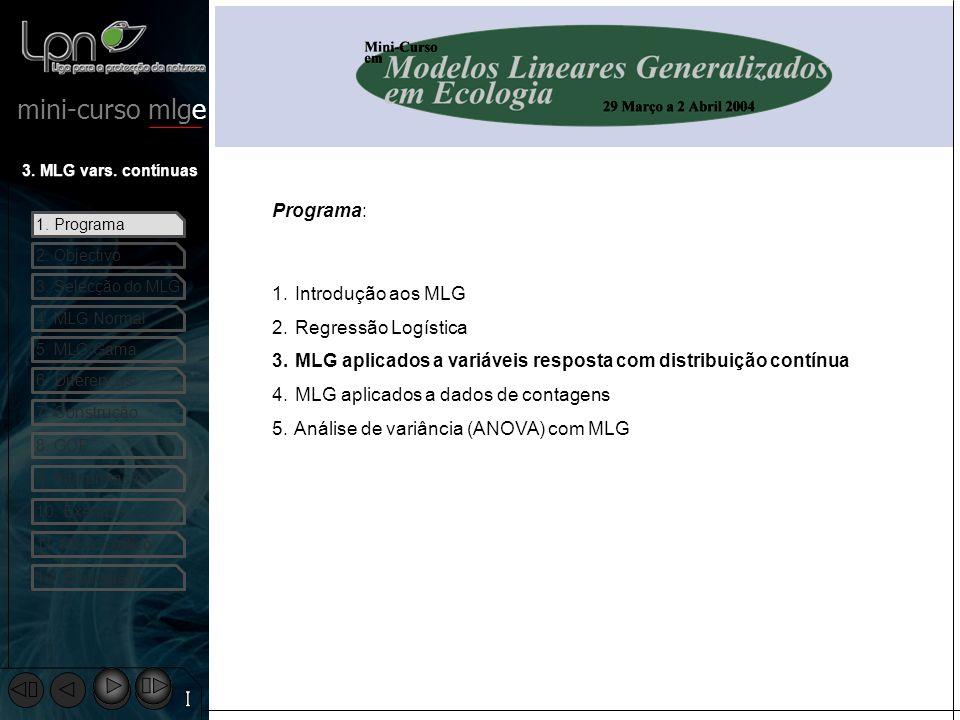 mini-curso mlge 1.Programa 2. Objectivo 3. MLG vars.
