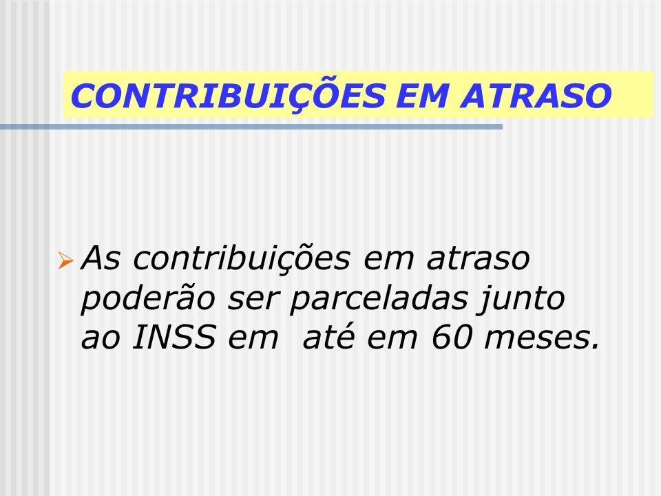 PRAZOS E FORMAS DE RECOLHIMENTO Contribuição referente ao 13° salário: deverá ser recolhida até 20 de dezembro ou juntamente com a contribuição devida