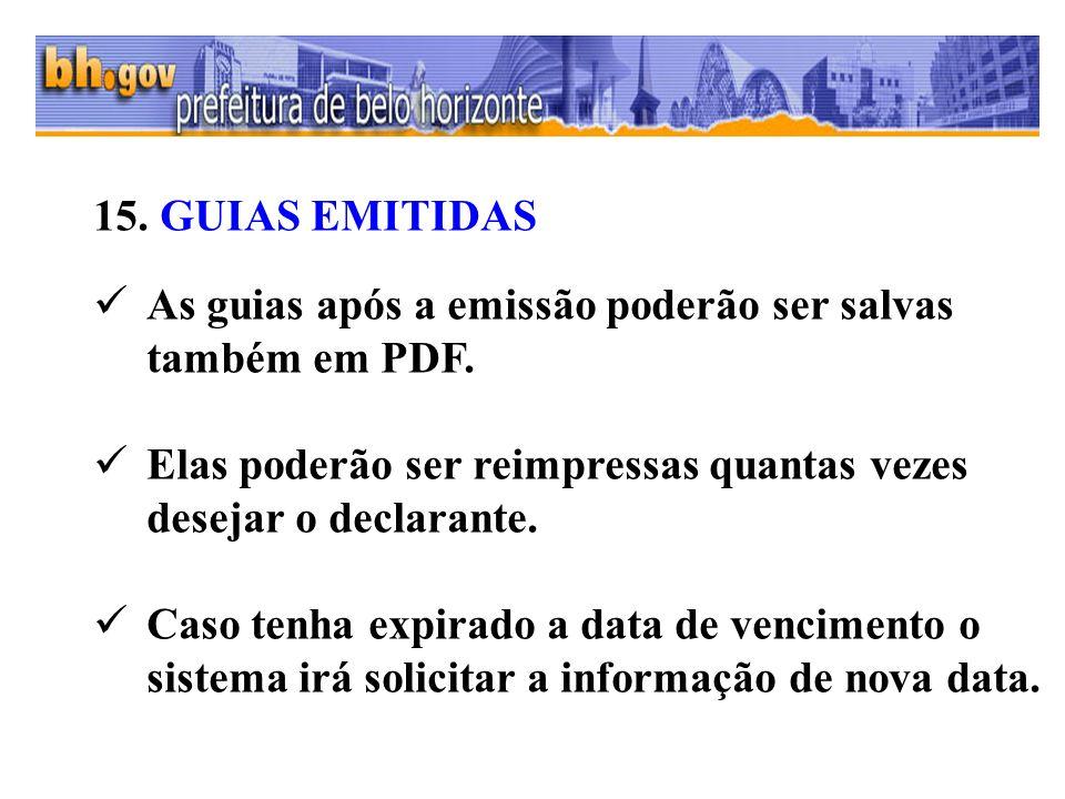 15. GUIAS EMITIDAS As guias após a emissão poderão ser salvas também em PDF.