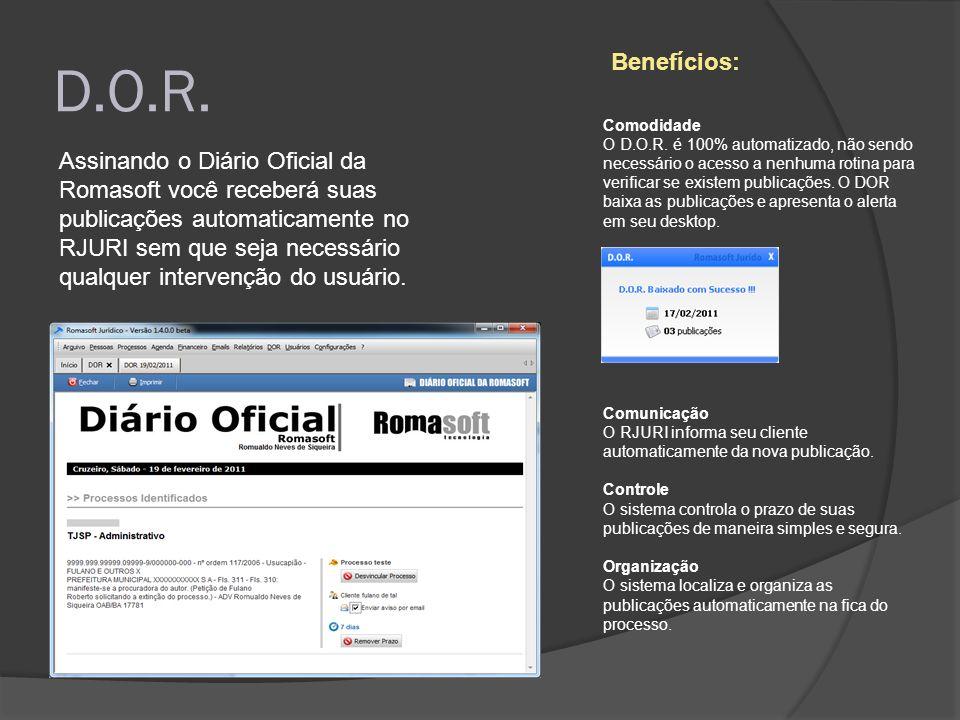 D.O.R. Assinando o Diário Oficial da Romasoft você receberá suas publicações automaticamente no RJURI sem que seja necessário qualquer intervenção do