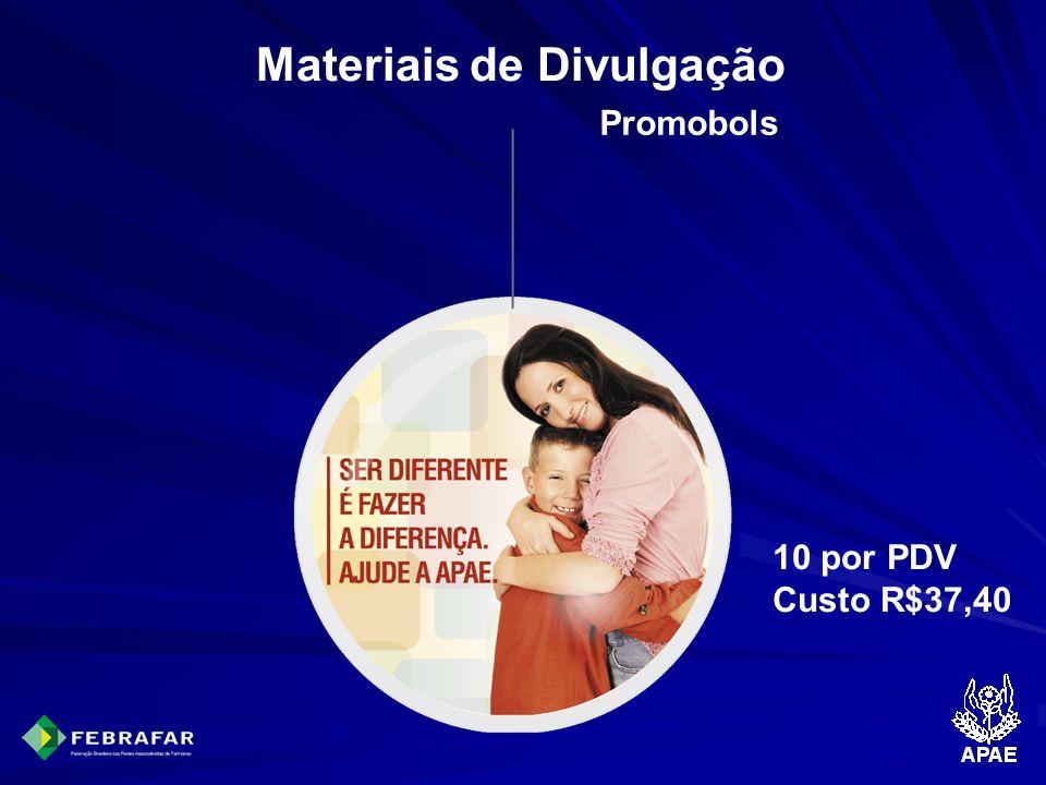 Materiais de Divulgação Promobols 10 por PDV Custo R$37,40