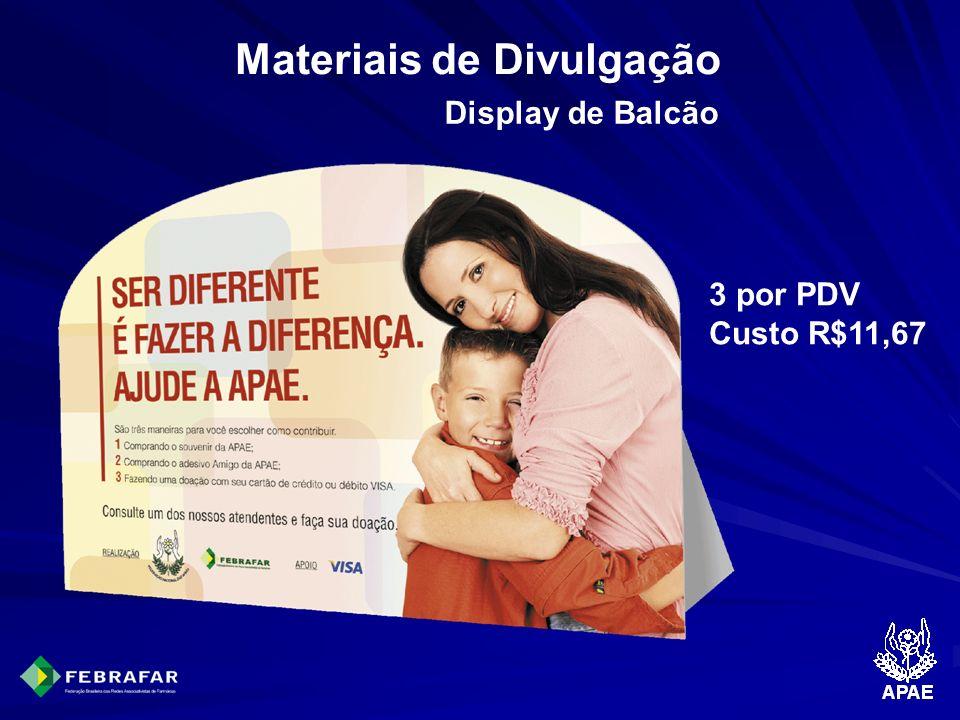 Materiais de Divulgação Display de Balcão 3 por PDV Custo R$11,67