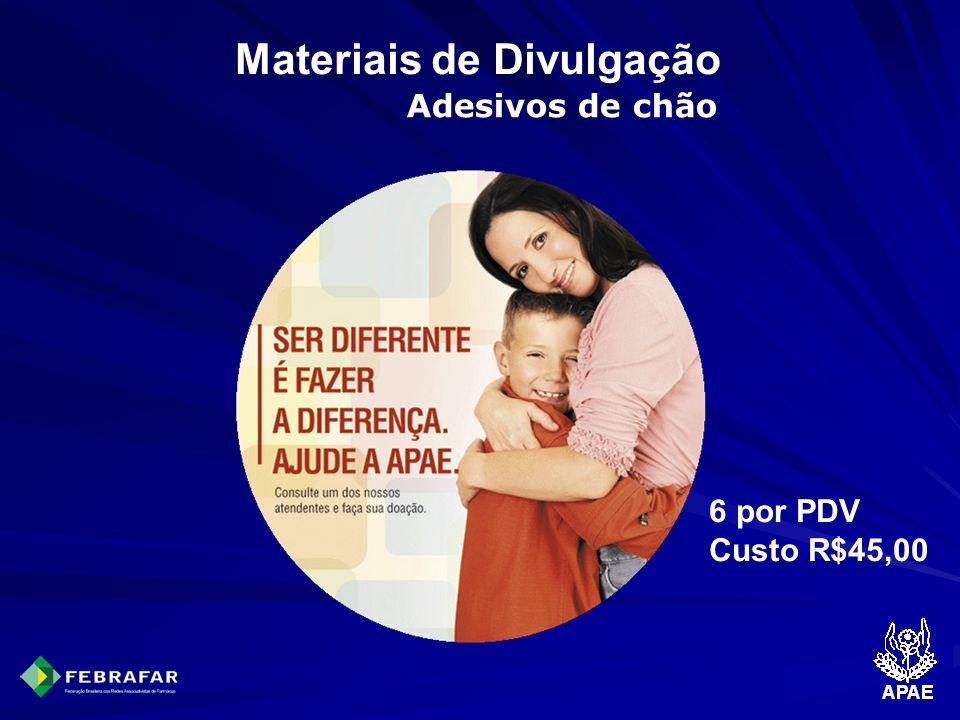 Materiais de Divulgação Adesivos de chão 6 por PDV Custo R$45,00