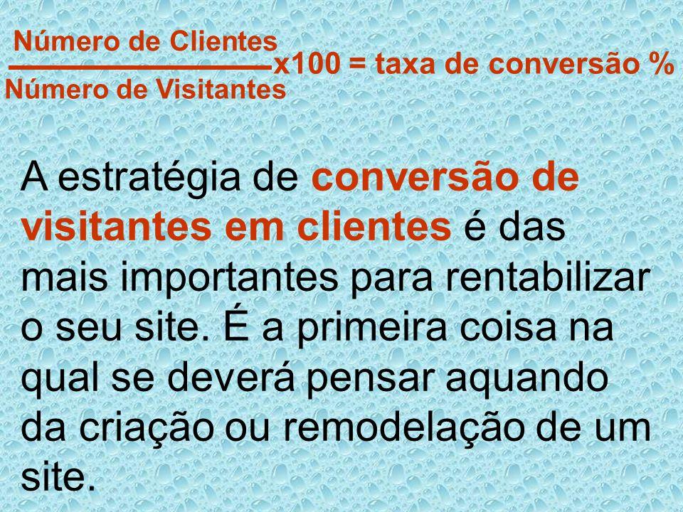 A estratégia de conversão de visitantes em clientes é das mais importantes para rentabilizar o seu site. É a primeira coisa na qual se deverá pensar a