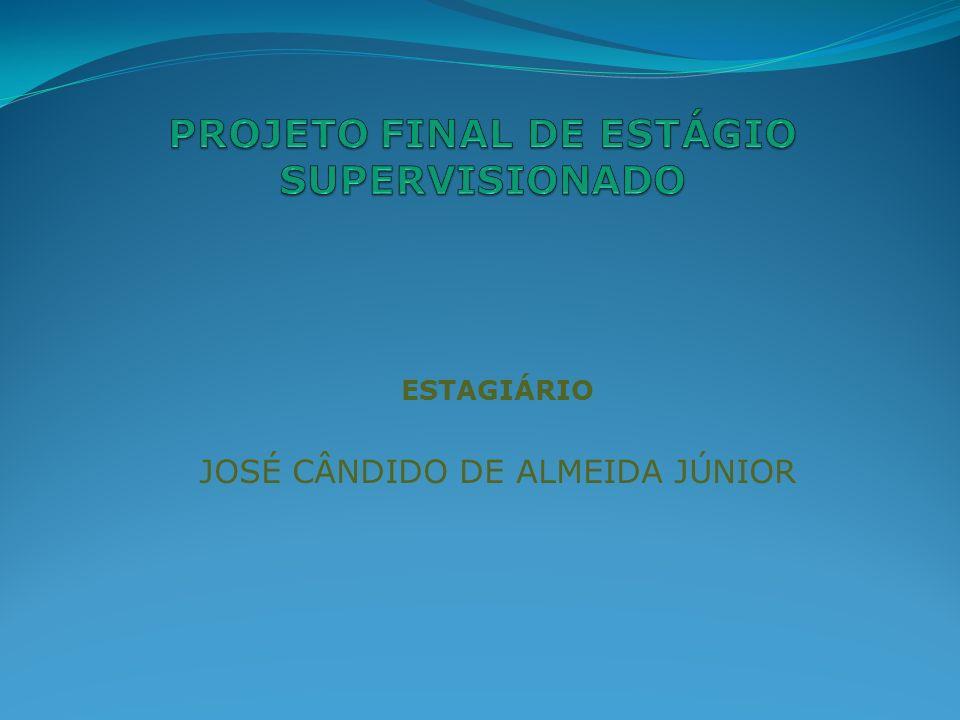 ESTAGIÁRIO JOSÉ CÂNDIDO DE ALMEIDA JÚNIOR
