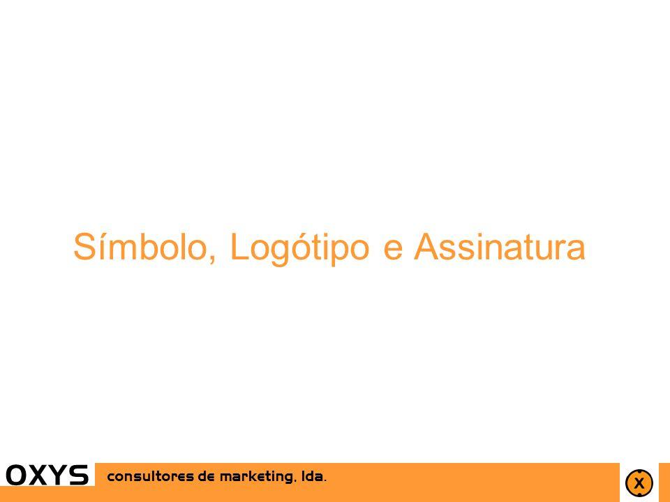 29 OXYS consultores de marketing, lda. Símbolo, Logótipo e Assinatura OXYS consultores de marketing, lda.