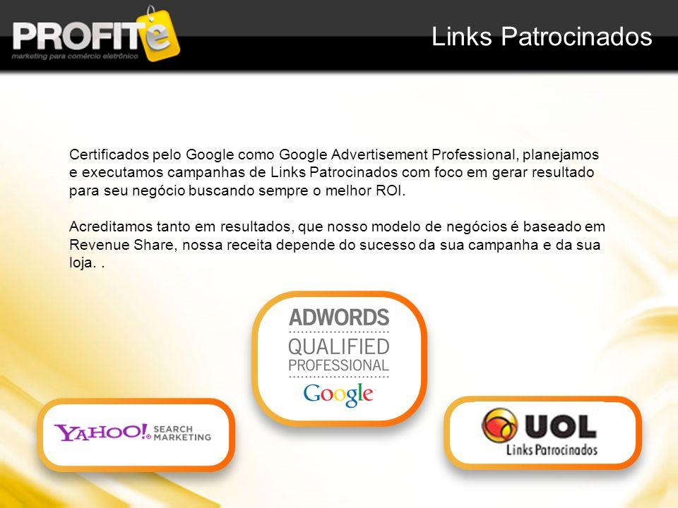 Certificados pelo Google como Google Advertisement Professional, planejamos e executamos campanhas de Links Patrocinados com foco em gerar resultado p