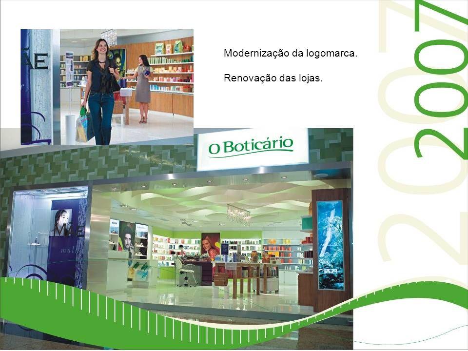 Modernização da logomarca. Renovação das lojas.