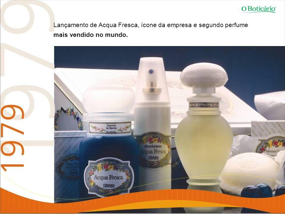 Lançamento de Acqua Fresca, ícone da empresa e segundo perfume mais vendido no mundo.