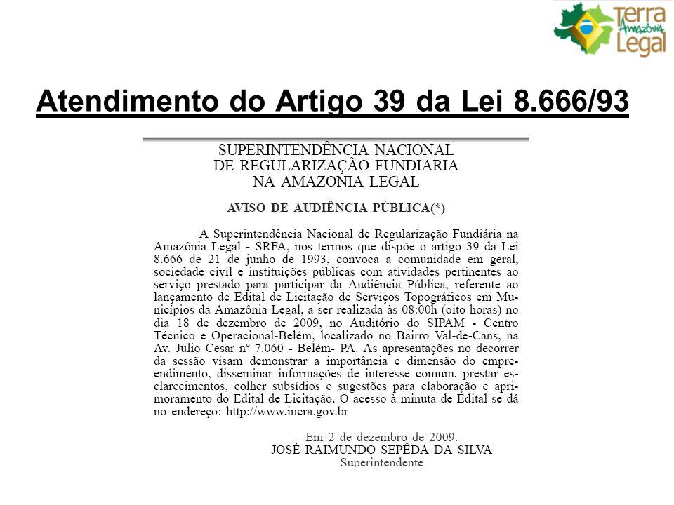 Atendimento do Artigo 39 da Lei 8.666/93