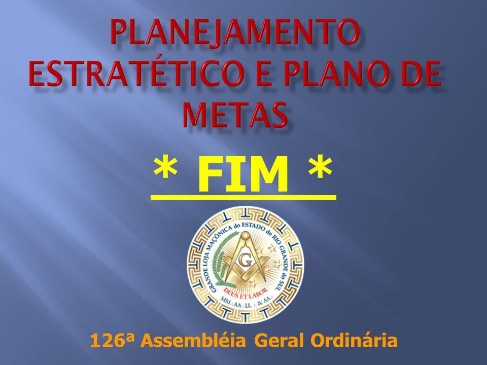 * FIM * 126ª Assembléia Geral Ordinária