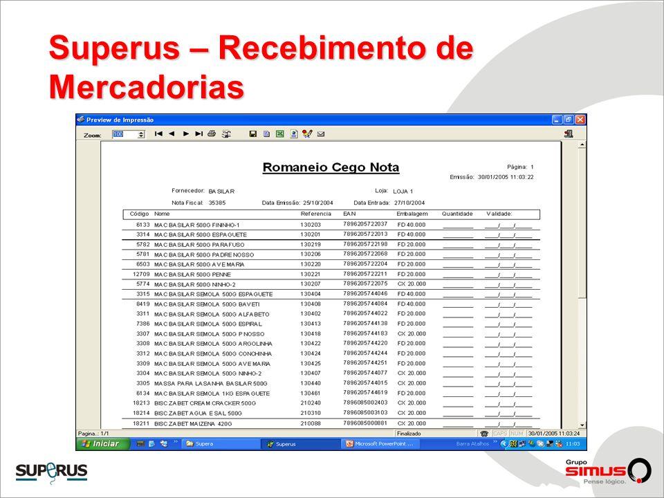 Superus – Módulo de Logística Abastecimento de Lojas Pedido automático Pedido de Loja Manual Caderno de Requisição Integração com WMS