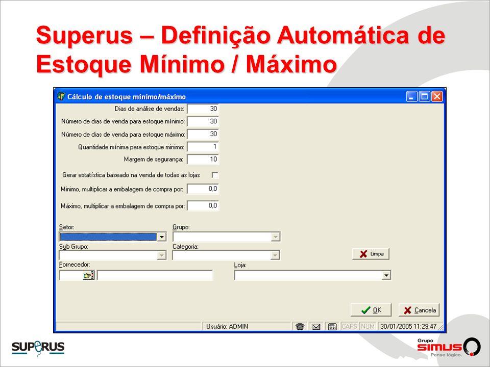 Superus – Definição Automática de Estoque Mínimo / Máximo