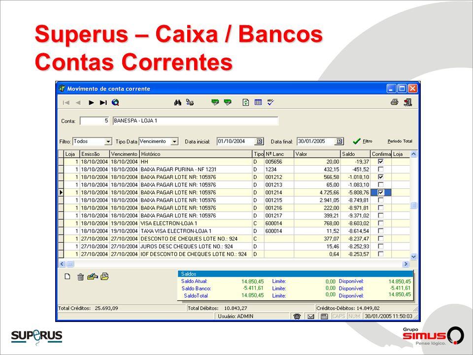 Superus – Caixa / Bancos Contas Correntes