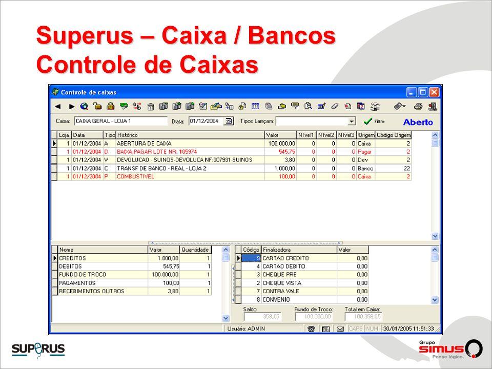 Superus – Caixa / Bancos Controle de Caixas