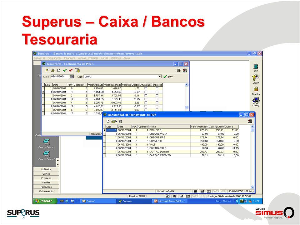 Superus – Caixa / Bancos Tesouraria