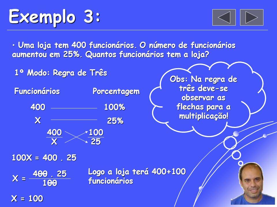 Exemplo 2: Transformar decimal em porcentagem: Transformar decimal em porcentagem: 0,58 = = 58% 1,35 = 1,35 = = 135% Obs: Para transformar em porcenta