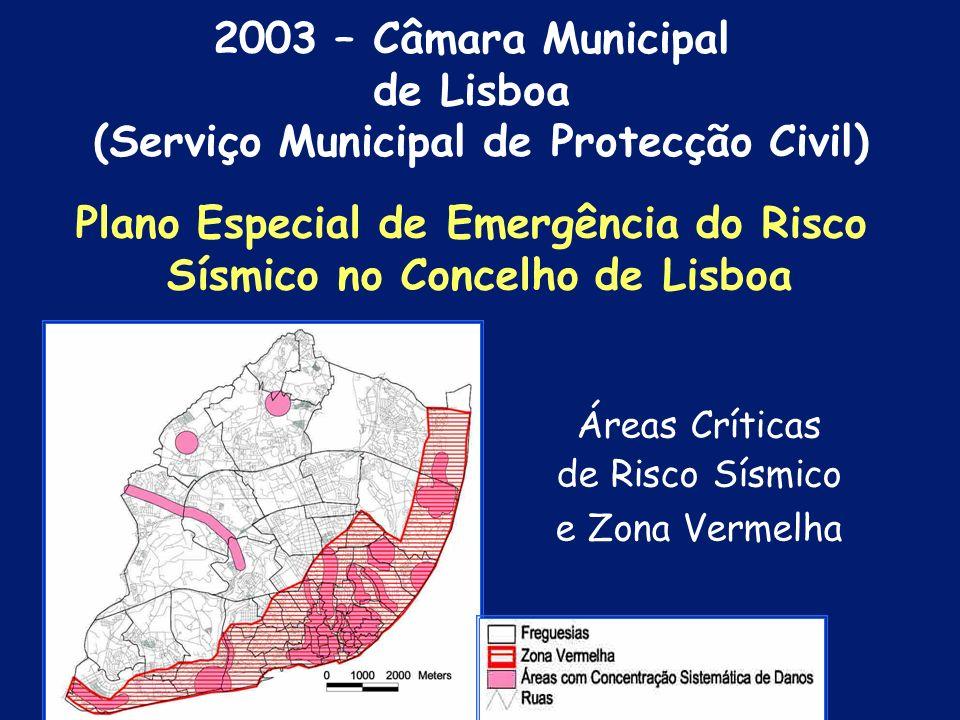 Plano Especial de Emergência do Risco Sísmico no Concelho de Lisboa 2003 – Câmara Municipal de Lisboa (Serviço Municipal de Protecção Civil)