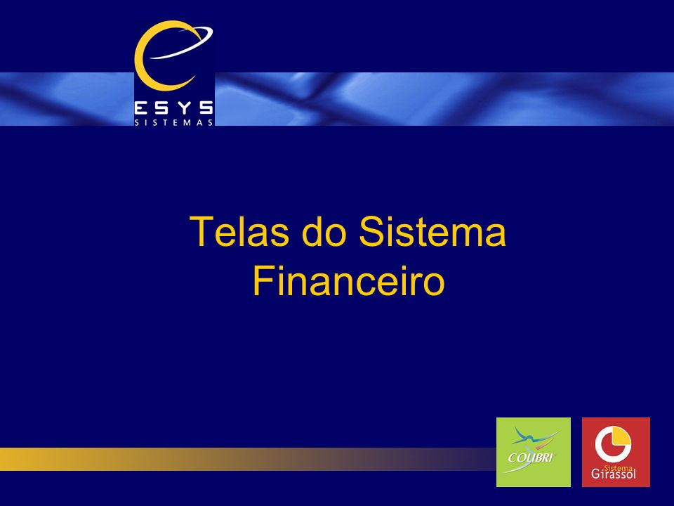 Telas do Sistema Financeiro