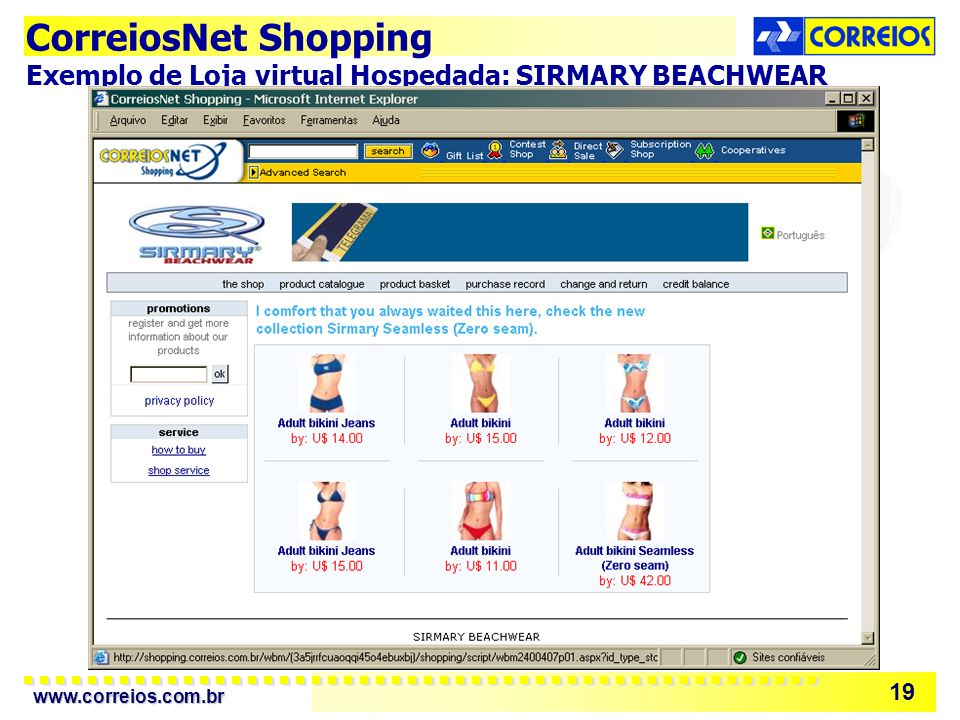 www.correios.com.br 19 CorreiosNet Shopping Exemplo de Loja virtual Hospedada: SIRMARY BEACHWEAR