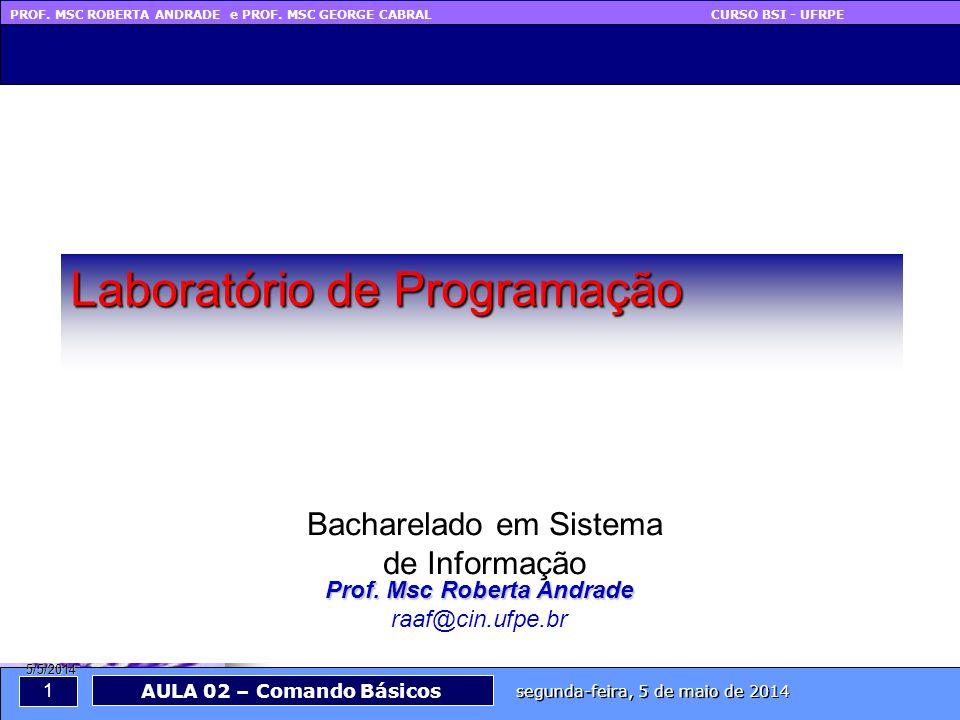 PROF. MSC ROBERTA ANDRADE e PROF.