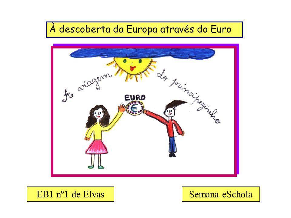 A Viagem do Principezinho - Eu conheço o símbolo do escudo, mas não conheço o símbolo do euro.