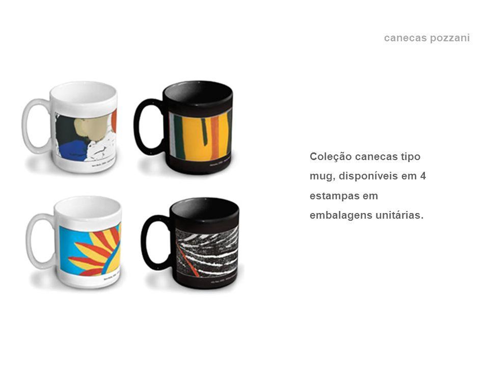 canecas pozzani ??? Coleção canecas tipo mug, disponíveis em 4 estampas em embalagens unitárias.