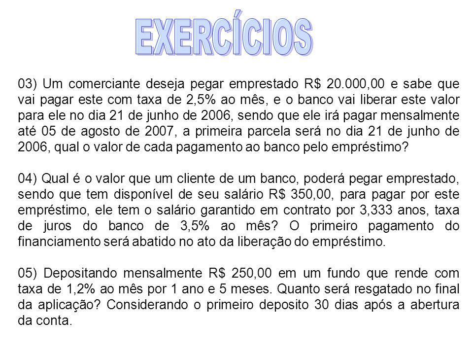 02) Aplicando-se R$ 200,00 por mês num fundo de renda fixa a uma taxa de 5% a.m., pede-se calcular o montante ao final de 20 semestres, sabendo-se que